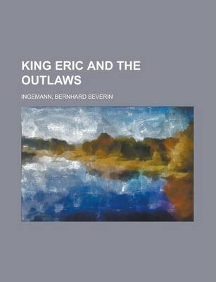 King Eric and the Outlaws Volume 3