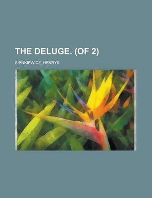 The Deluge. (of 2) Volume I