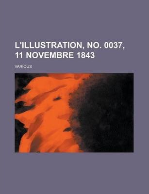L'Illustration, No. 0037, 11 Novembre 1843