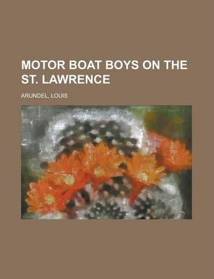 Motor Boat Boys on the St. Lawrence
