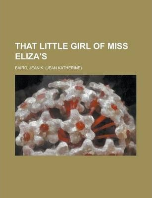 That Little Girl of Miss Eliza's