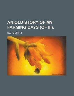 An Old Story of My Farming Days (of III) Volume II