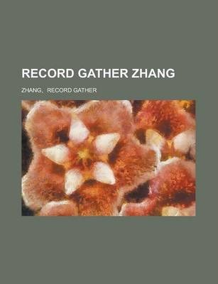 Record Gather Zhang