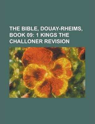 The Bible, Douay-Rheims, Book 09