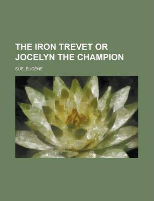 The Iron Trevet or Jocelyn the Champion