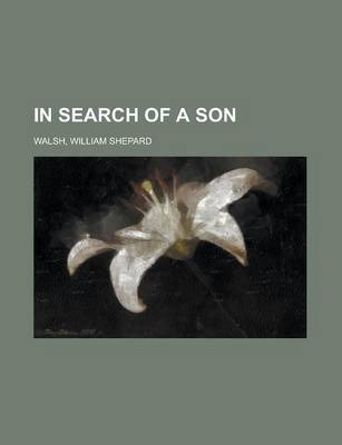 In Search of a Son