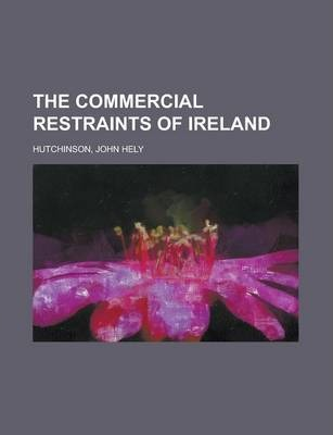 The Commercial Restraints of Ireland