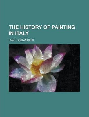 The History of Painting in Italy Volume 2