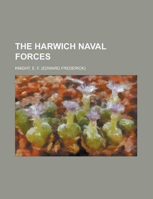 The Harwich Naval Forces