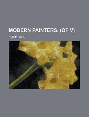 Modern Painters. (of V) Volume III