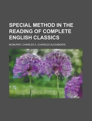 Special Method in the Reading of Complete English Classics