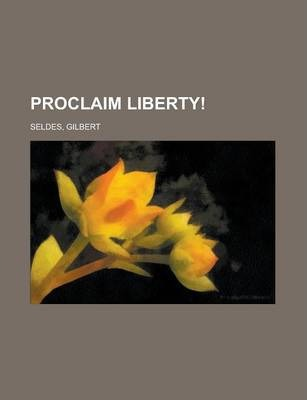 Proclaim Liberty!
