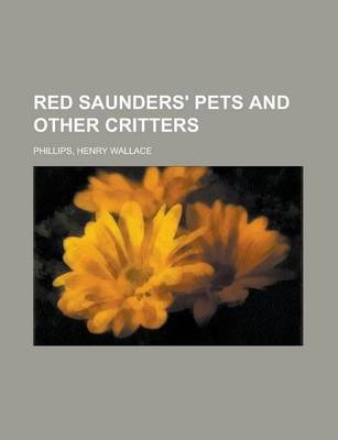 Red Saunders' Pets; And Other Critters