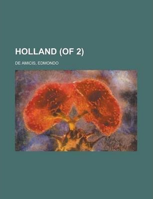 Holland (of 2) Volume 1