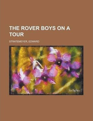 The Rover Boys on a Tour