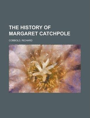 The History of Margaret Catchpole