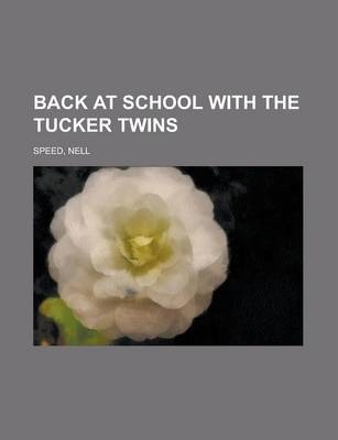 Back at School with the Tucker Twins