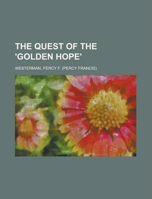 The Quest of the 'Golden Hope'