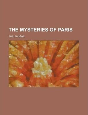 The Mysteries of Paris Volume 2