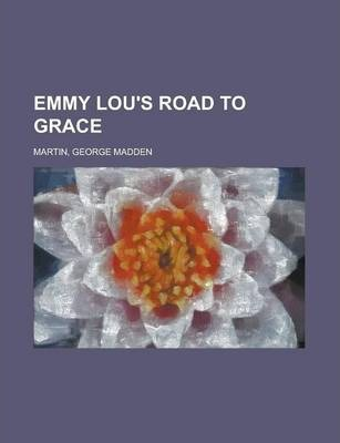 Emmy Lou's Road to Grace
