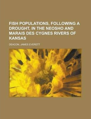 Fish Populations, Following a Drought, in the Neosho and Marais Des Cygnes Rivers of Kansas