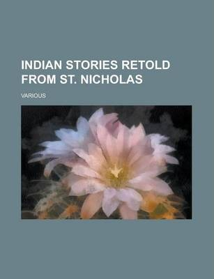 Indian Stories Retold from St. Nicholas