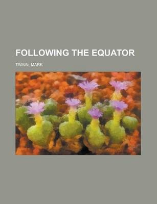 Following the Equator Volume 3