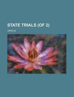 State Trials (of 2) Volume 2