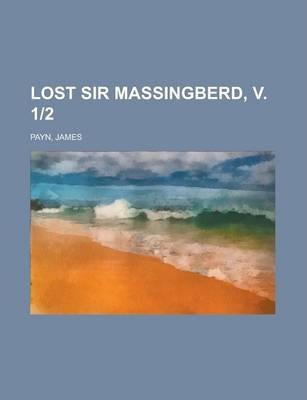 Lost Sir Massingberd, V. 1-2