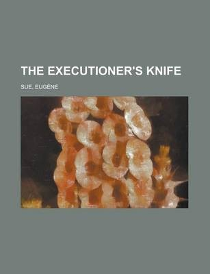 The Executioner's Knife