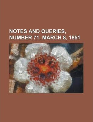 Notes and Queries, Number 71, March 8, 1851
