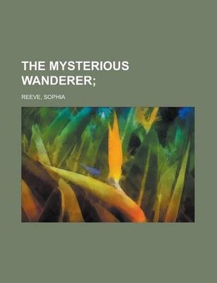 The Mysterious Wanderer Volume II