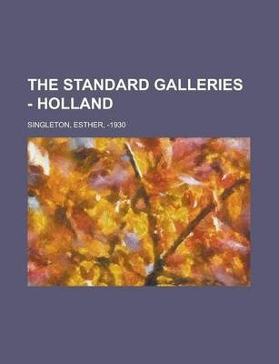 The Standard Galleries - Holland