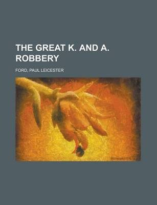 The Great K. and A. Robbery