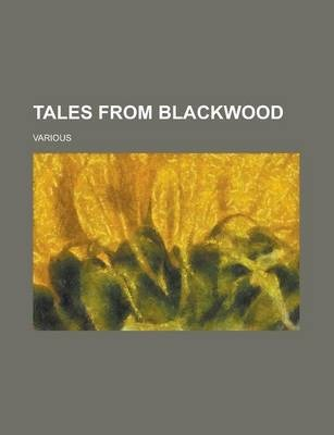 Tales from Blackwood Volume 3
