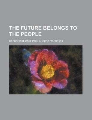 The Future Belongs to the People