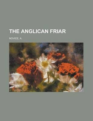 The Anglican Friar