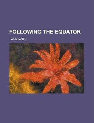 Following the Equator Volume 5