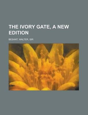 The Ivory Gate, a New Edition