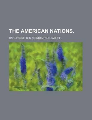 The American Nations Volume I