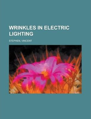 Wrinkles in Electric Lighting