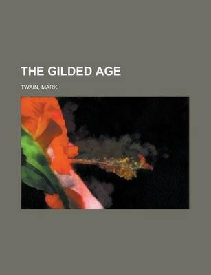 The Gilded Age Volume 6