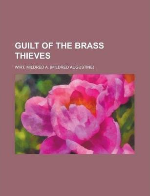 Guilt of the Brass Thieves