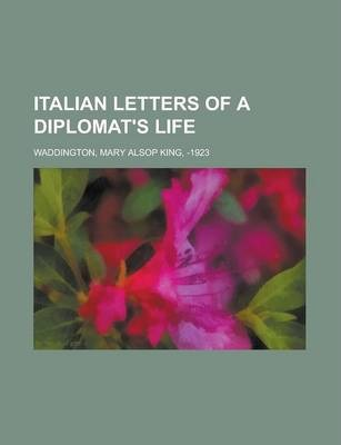Italian Letters of a Diplomat's Life