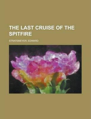 The Last Cruise of the Spitfire