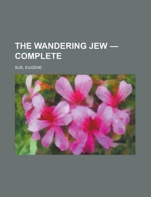 The Wandering Jew - Complete
