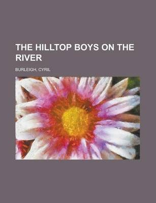 The Hilltop Boys on the River