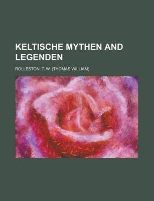 Keltische Mythen and Legenden
