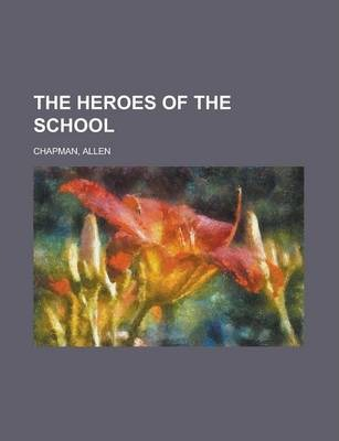 The Heroes of the School
