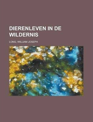Dierenleven in de Wildernis